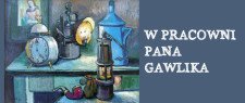 SLIDER - W Praconi Pana Gawlika_edited-1