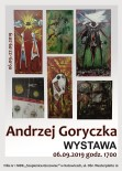 Wystawa Andrzeja Goryczki 2019 plakat