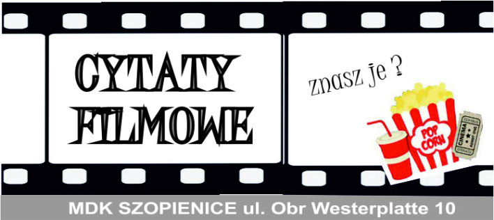 slajder cytaty filmowe