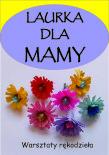 Plakat Laurka dla mamy